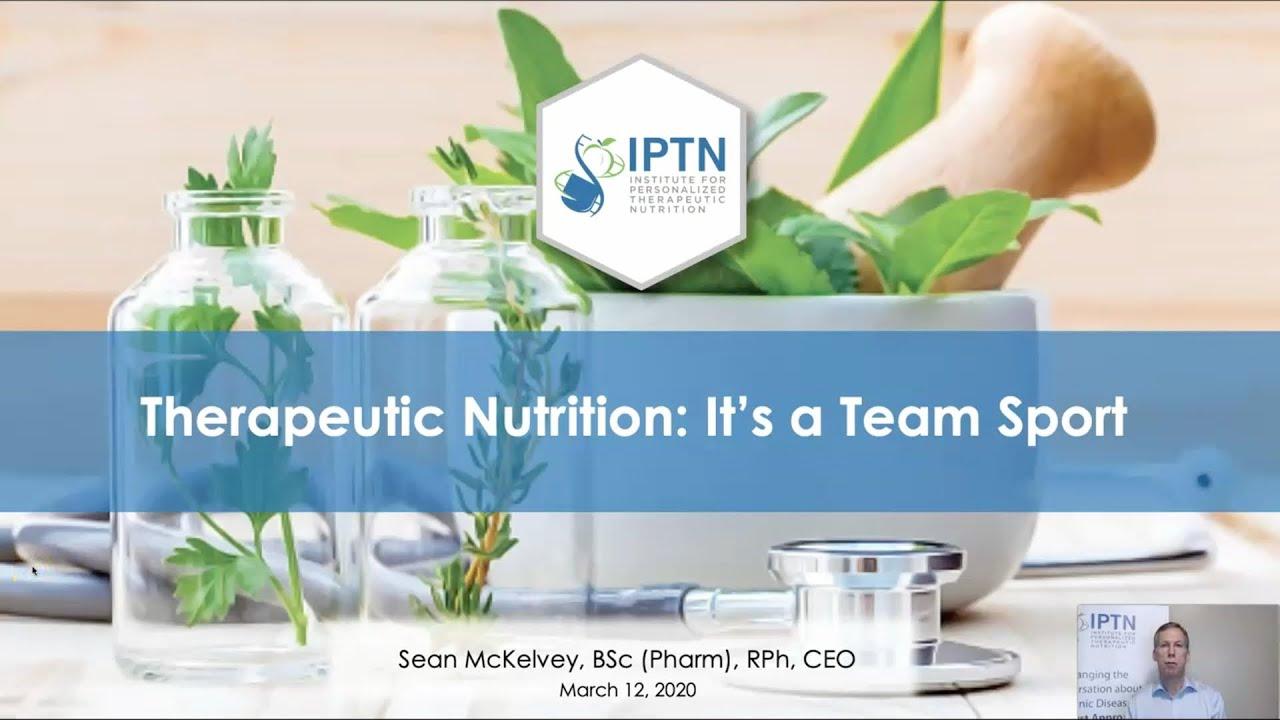Sean McKelvey - Therapeutic Nutrition It's a Team Sport